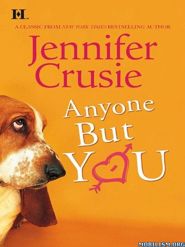 Anyone But You by Jennifer Crusie [MP3]
