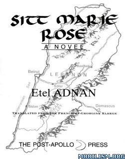 Download Sitt Marie Rose by Etel Adnan ( PDF) – PaidShitForFree