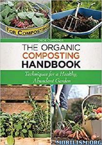 The Organic Composting Handbook by Dede Cummings