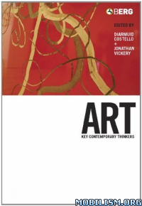 Download ebook Art: Key Contemporary Thinkers by Diarmuid Costello (.ePUB)+