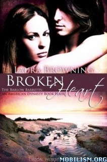 Download ebook Broken Heart by Laura Browning (.ePUB)(.MOBI)