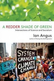 Download ebook A Redder Shade of Green by Ian Angus (.ePUB)