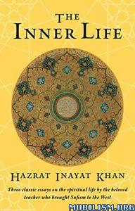 Download ebook The Inner Life by Hazrat Inayat Khan (.ePUB)+