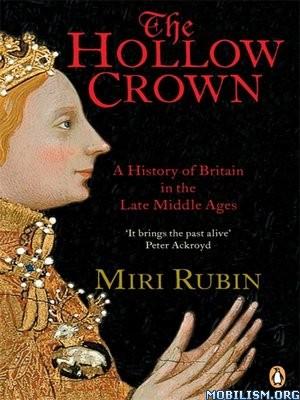 Download ebook The Hollow Crown by Miri Rubin (.ePUB)