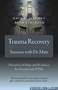 Trauma Recovery by Matt E. Jaremko, Beth Fehlbaum