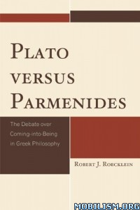 Download Plato versus Parmenides by Robert J. Roecklein (.ePUB)