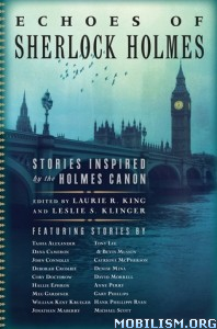 Download ebook Echoes of Sherlock Holmes by Laurie R. King, et al. (.ePUB)