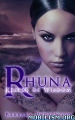 Download ebook Rhuna - Keeper of Wisdom by Barbara Underwood (.ePUB)