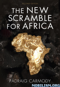 Download ebook The New Scramble for Africa by Pádraig Carmody (.ePUB)
