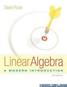 Linear Algebra: A Modern Introduction by David Poole