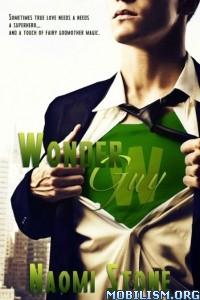 Download ebook Wonder Guy by Naomi Stone (.ePUB)