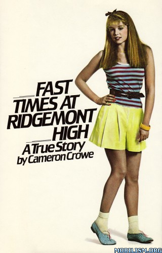 Download Fast Times at Ridgemont High by Cameron Crowe (.ePUB)