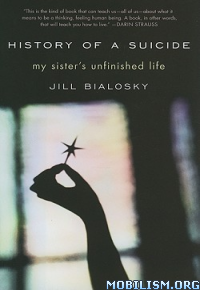 Download ebook History of a Suicide by Jill Bialosky (.ePUB)