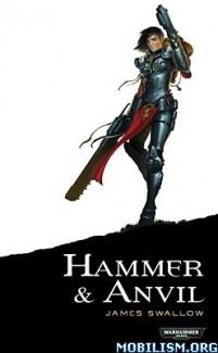 Download ebook Hammer & Anvil by James Swallow (.ePUB)(.MOBI)