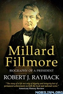 Download Millard Fillmore by Robert J. Rayback (.ePUB)(.AZW3)