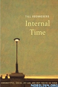 Download ebook Internal Time by Till Roenneberg (.ePUB)