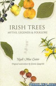 Download ebook Irish Trees: Myths, Legends by Niall Mac Coitir (.ePUB)