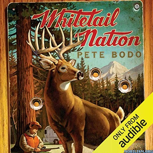 Whitetail Nation by Pete Bodo (.M4B)