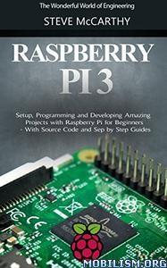 Raspberry Pi 3 by Steve McCarthy