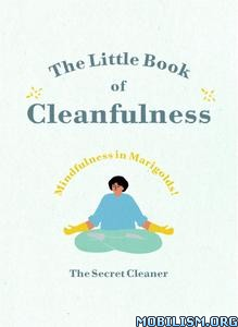The Little Book of Cleanfulness by The Secret Cleaner