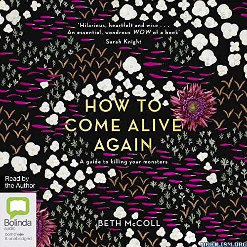 How to Come Alive Again by Beth McColl (.M4B)