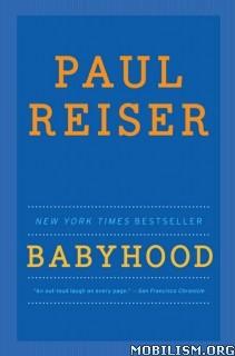 Download Babyhood by Paul Reiser (.ePUB)