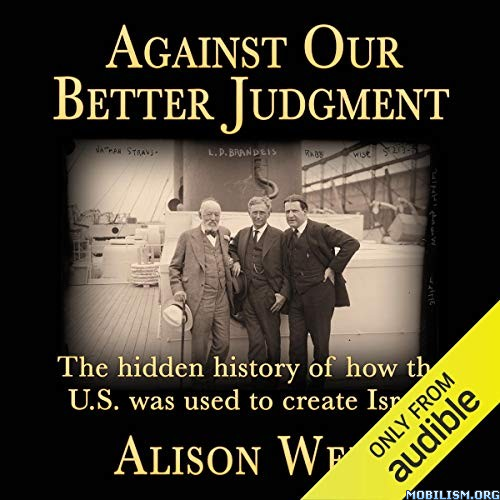 Against Our Better Judgment by Alison Weir