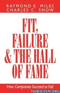 Fit, Failure & the Hall of Fame by Raymond E. Miles