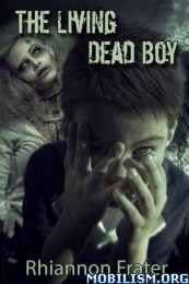 Download The Living Dead Boy series by Rhiannon Frater (.ePUB)(.MOBI)