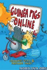 Download Guinea Pigs Online series by Jennifer Gray (.ePUB) (.MOBI)