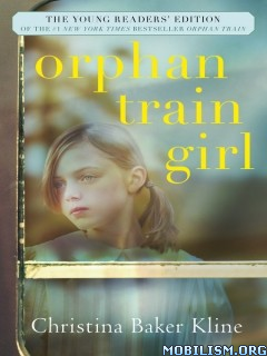 Download Orphan Train Girl by Christina Baker Kline (.ePUB)
