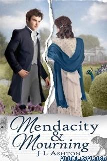 Download ebook Mendacity & Mourning by J. L. Ashton (.ePUB)