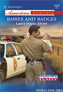 Download Babies & Badges by Laura Marie Altom (.ePUB)
