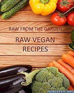 Raw Vegan Recipes by Alice Dee