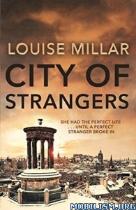 Download City of Strangers by Louise Millar (.MP3)