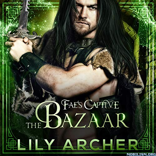 The Bazaar by Lily Archer (.M4B)