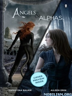 Download ebook Angels & Alphas by Aileen Erin & Christina Bauer (.ePUB)