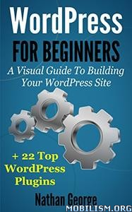 Download WordPress For Beginners by Nathan George (.ePUB)
