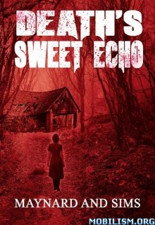 Download ebook Death's Sweet Echo by Maynard Sims (.ePUB)