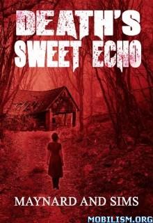 Download ebook Death's Sweet Echo by Maynard Sims (.ePUB)