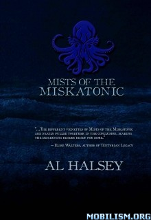 Download ebook Mists of the Miskatonic by Al Halsey (.ePUB)