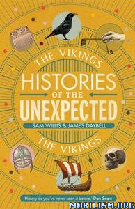 The Vikings by Sam Willis, James Daybell