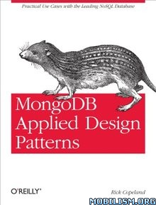 MongoDB Applied Design Patterns by Rick Copeland  +