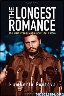 Download The Longest Romance by Humberto Fontova (.ePUB)+