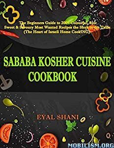 Sababa Kosher Cuisine Cookbook by by Eyal Shani