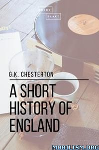 A Short History of England by G.K. Chesterton