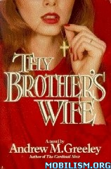 Download Thy Brother's Wife by Andrew M. Greeley (.ePUB)