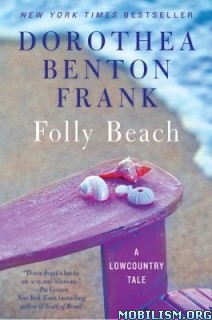 Download Folly Beach by Dorothea Benton Frank (.ePUB)+