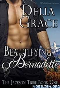 Download ebook Beautifying Bernadette by Delia Grace (.ePUB)