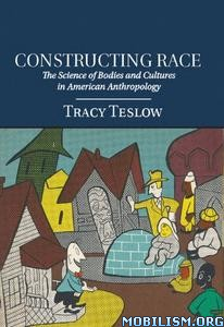 Download ebook Constructing Race by Tracy Teslow (.PDF)